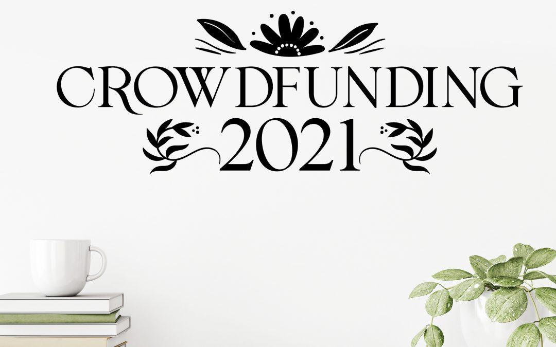 ¡Ya queda menos! Crowdfunding 2021